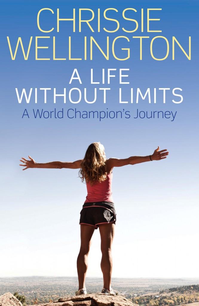 A life without limits chrissie wellington